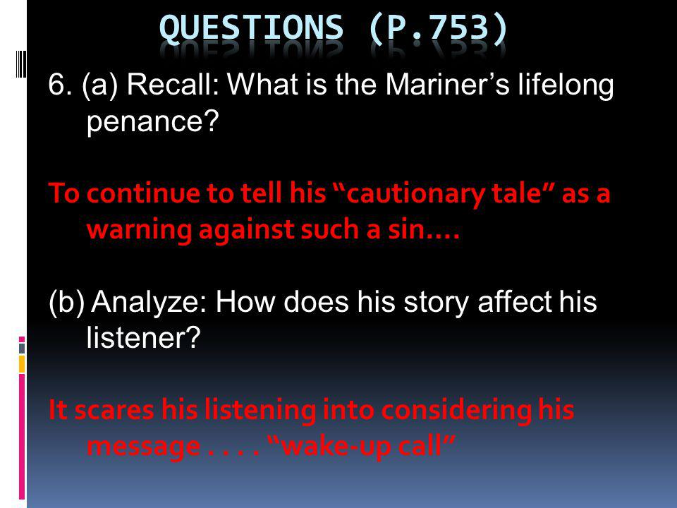 6.(a) Recall: What is the Mariners lifelong penance.