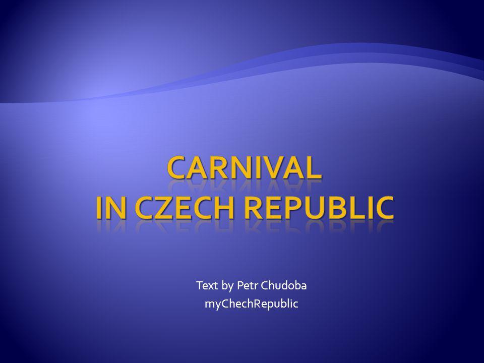 Text by Petr Chudoba myChechRepublic