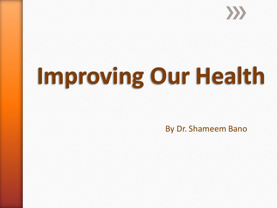 By Dr. Shameem Bano