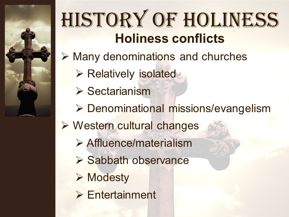 History of Holiness Presbyterian Church The issue: Modernism (Liberalism) Biblical Inerrancy Empiricism Salvation Fundamentalists pulled out (1920 s) Presbyterians Baptists Methodists Fundamentalism