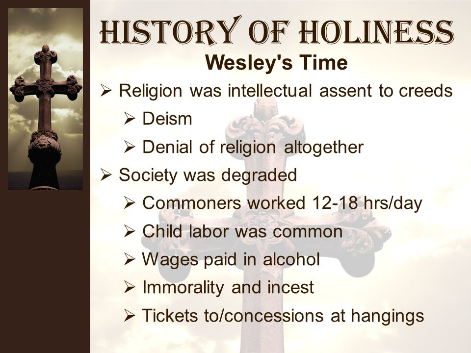History of Holiness