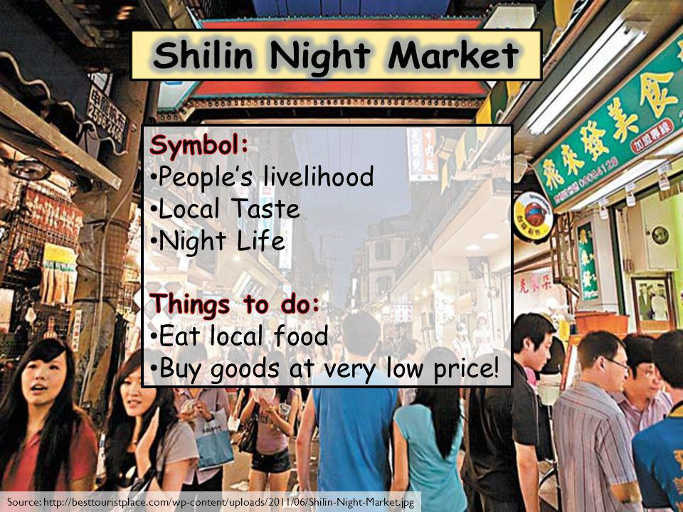 Source: http://besttouristplace.com/wp-content/uploads/2011/06/Shilin-Night-Market.jpg
