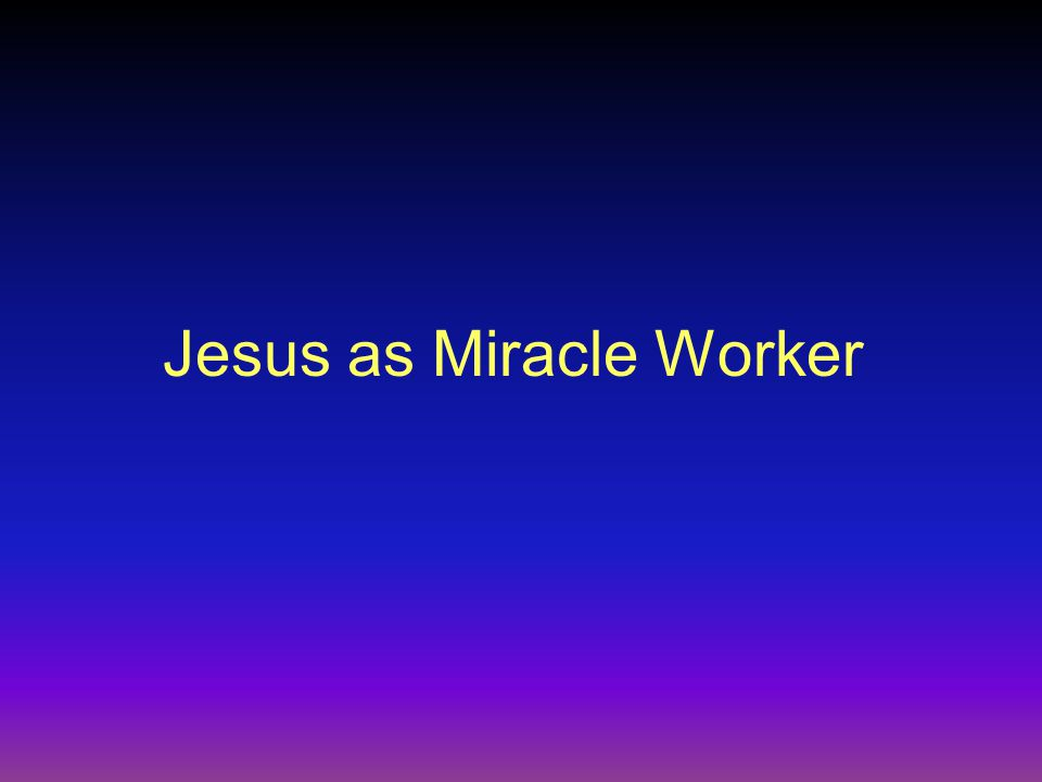 Question How could Jesus contemporaries have explained his ability to perform miracles .