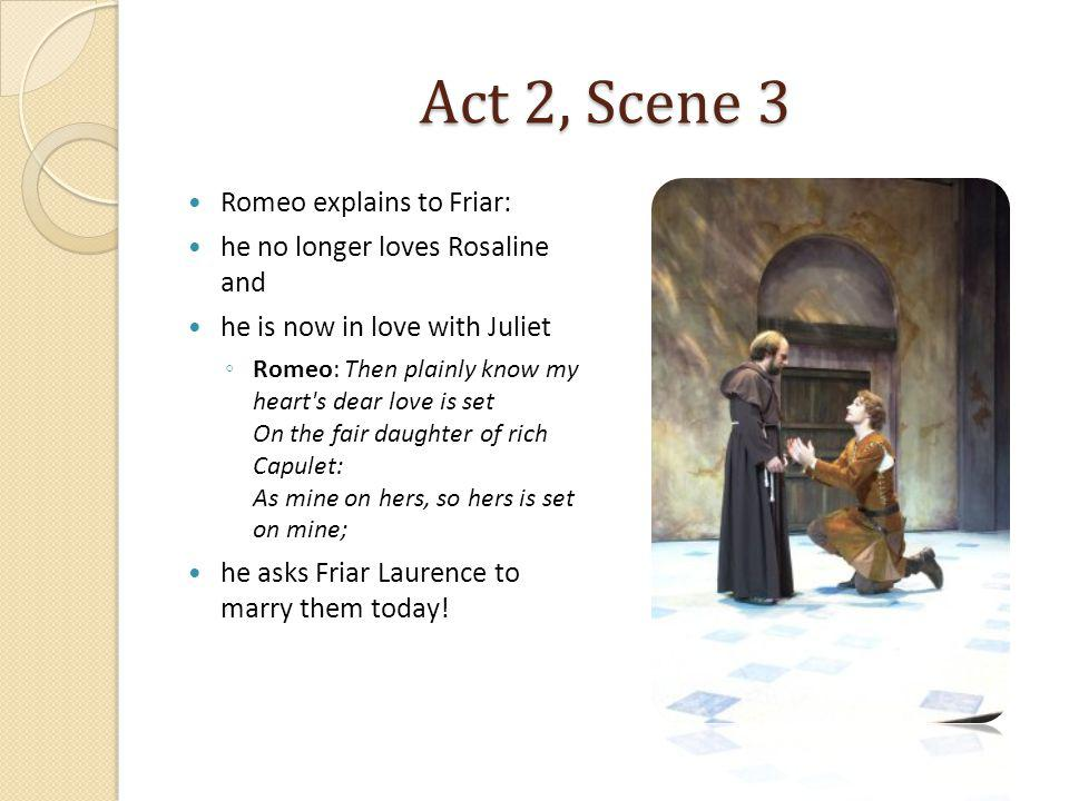 Act 2, Scene 3 Friar Lawrence is shocked.