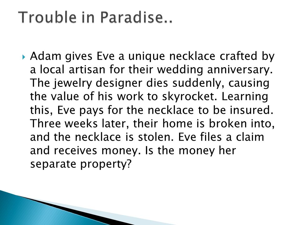 Adam gives Eve a unique necklace crafted by a local artisan for their wedding anniversary.