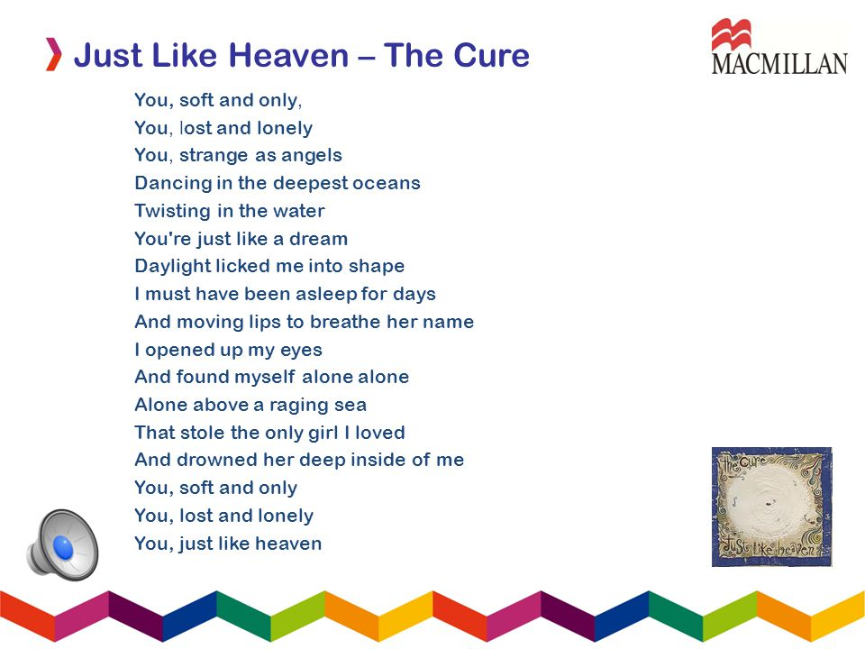 Just Like Heaven – The Cure