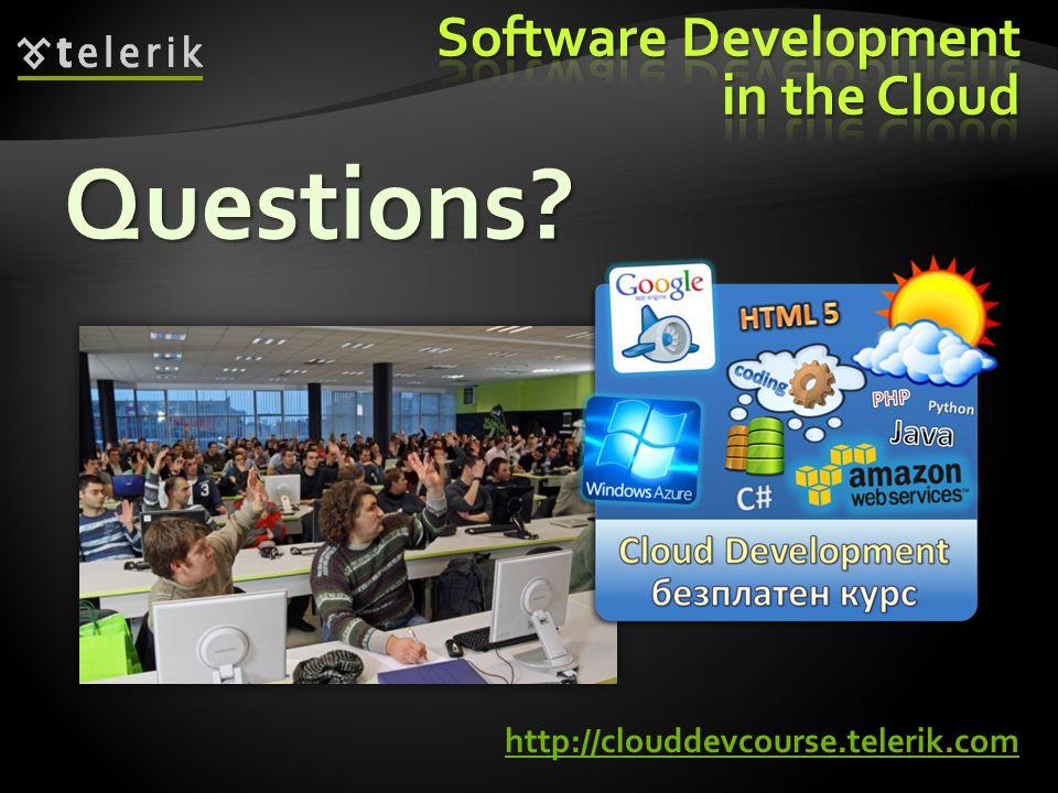 Questions http://clouddevcourse.telerik.com
