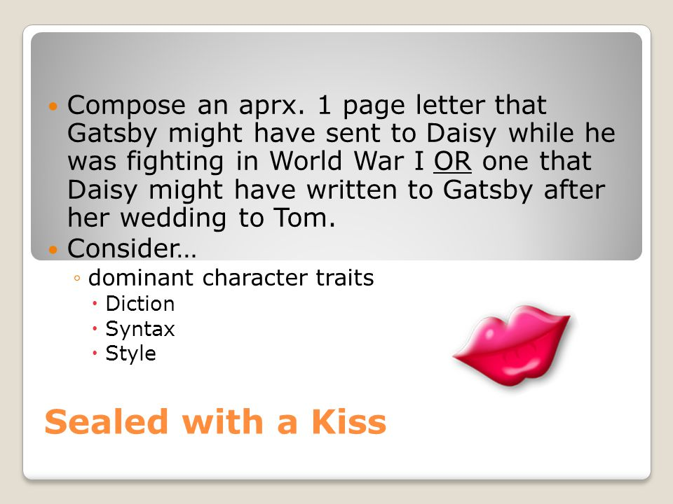 Sealed with a Kiss Compose an aprx.