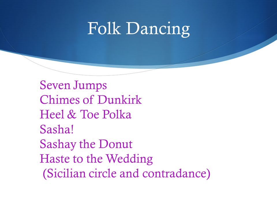 Folk Dancing Seven Jumps Chimes of Dunkirk Heel & Toe Polka Sasha.