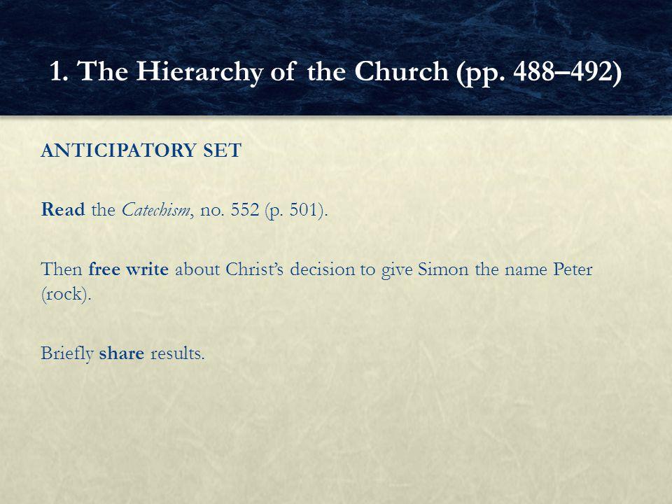 ANTICIPATORY SET Read the Catechism, no.552 (p. 501).