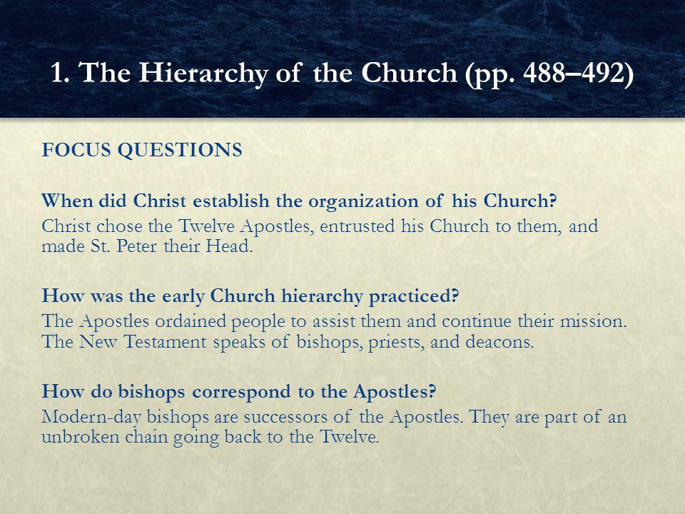 FOCUS QUESTIONS When did Christ establish the organization of his Church.