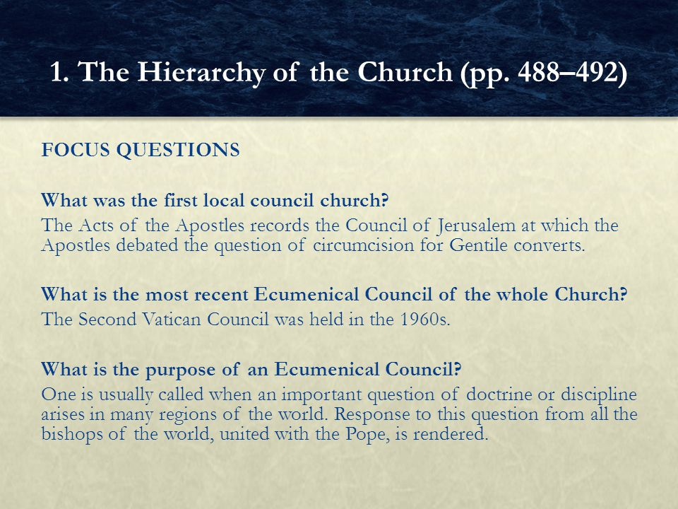 FOCUS QUESTIONS What was the first local council church.