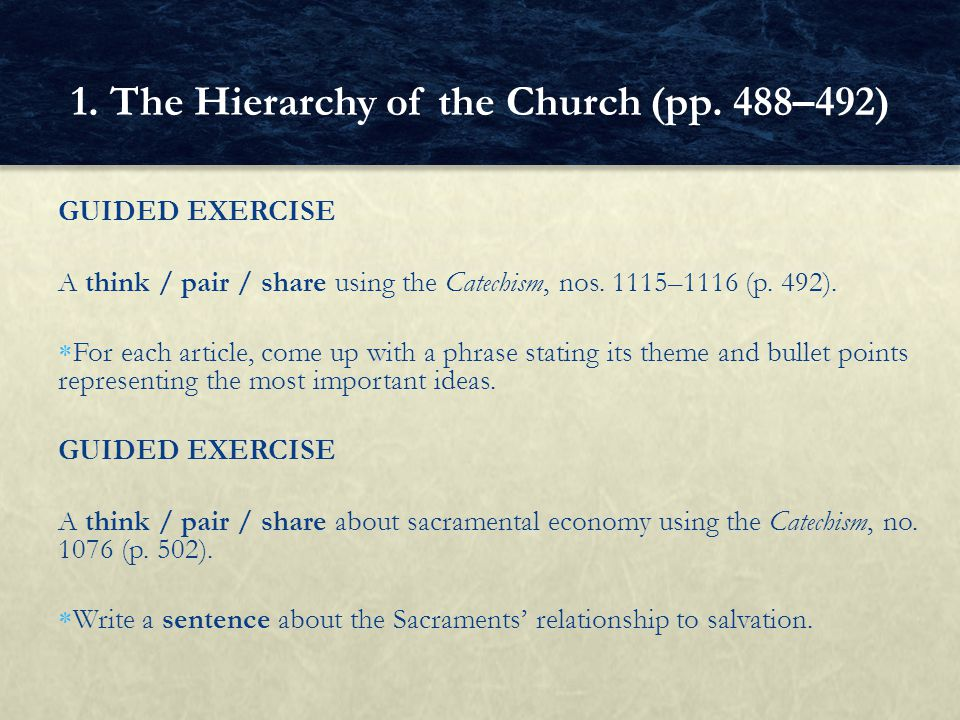 GUIDED EXERCISE A think / pair / share using the Catechism, nos.