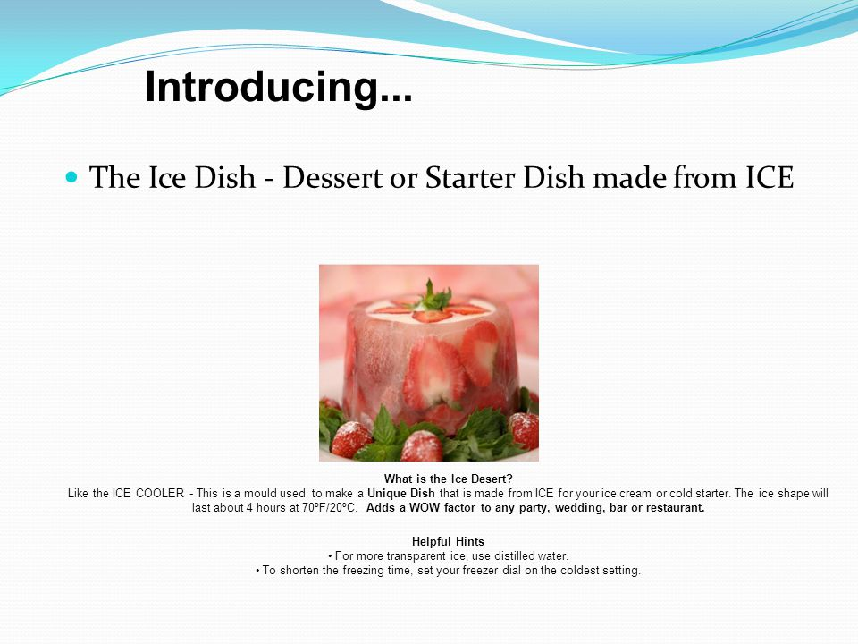 The Ice Dish - Dessert or Starter Dish made from ICE What is the Ice Desert.