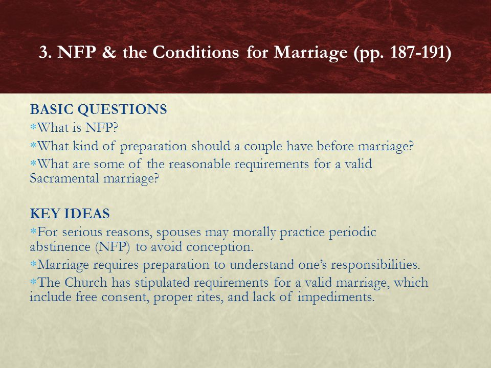 BASIC QUESTIONS What is NFP.What kind of preparation should a couple have before marriage.