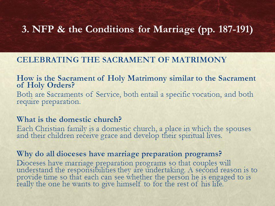 CELEBRATING THE SACRAMENT OF MATRIMONY How is the Sacrament of Holy Matrimony similar to the Sacrament of Holy Orders? Both are Sacraments of Service,