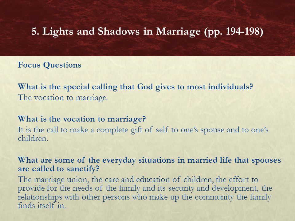Focus Questions What is the special calling that God gives to most individuals.