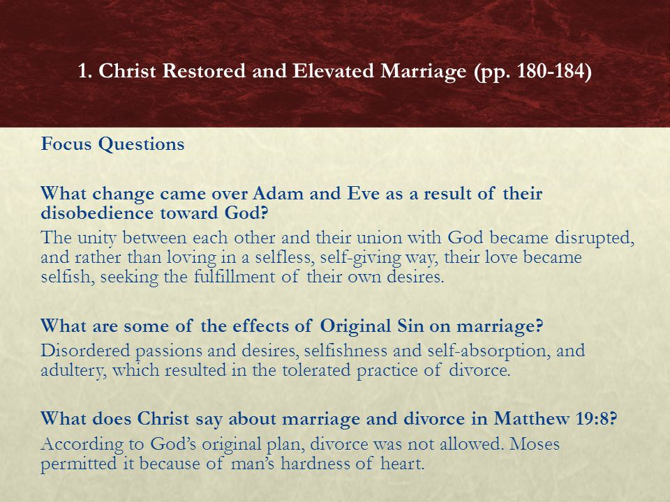 Focus Questions What change came over Adam and Eve as a result of their disobedience toward God.