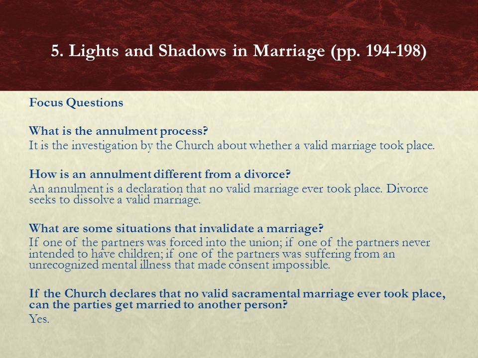 Focus Questions What is the annulment process.