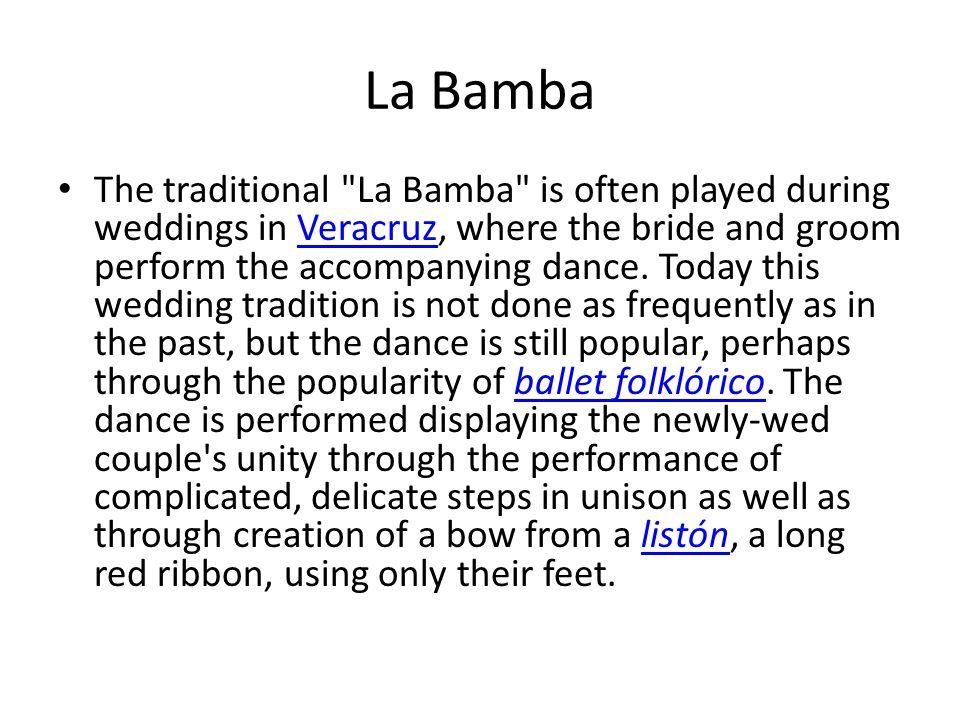 La Bamba The traditional