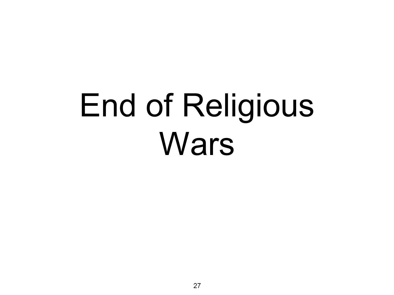 27 End of Religious Wars