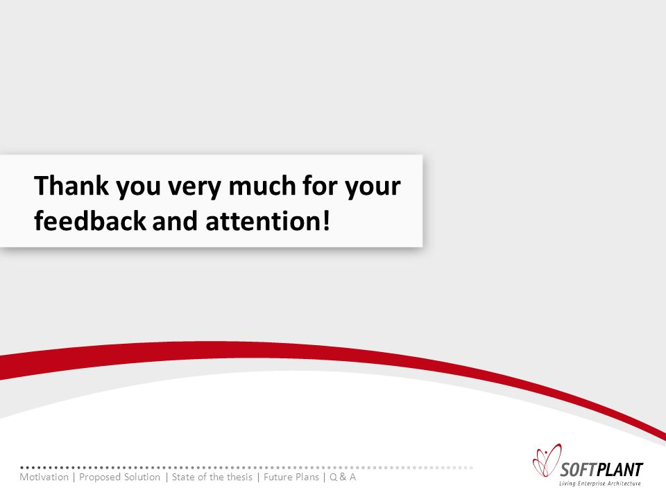 Thank you very much for your feedback and attention.