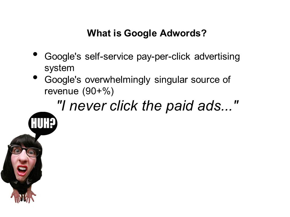 What is Google Adwords.