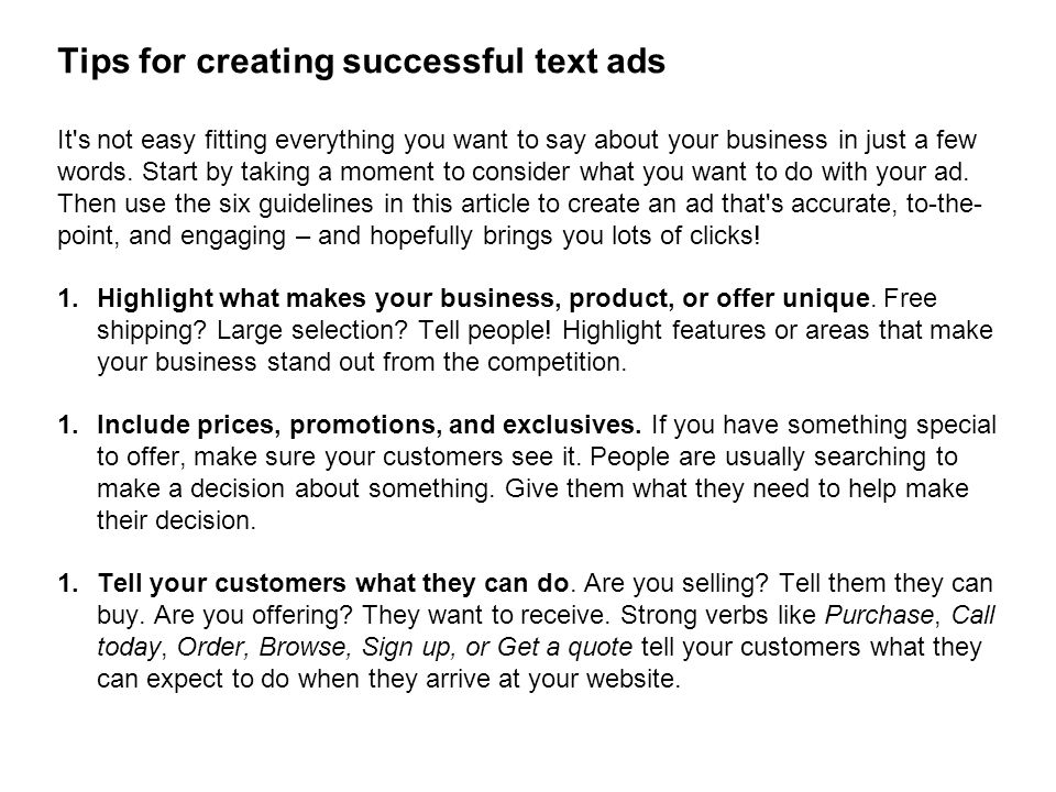 Tips for creating successful text ads It s not easy fitting everything you want to say about your business in just a few words.
