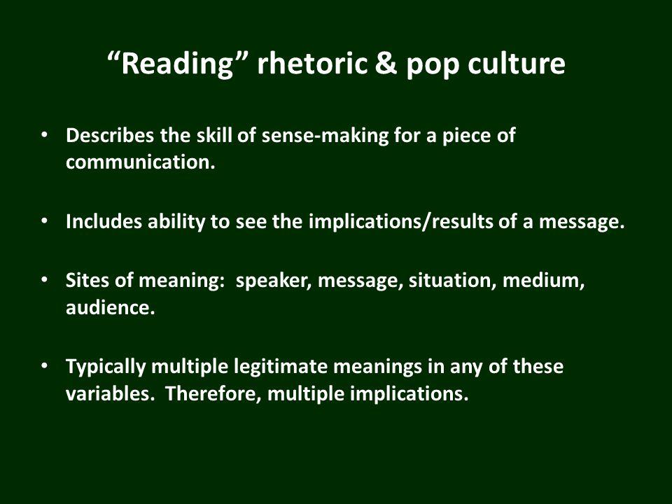 The Rhetoric in Cultural Artifacts The symbolic status (i.e.