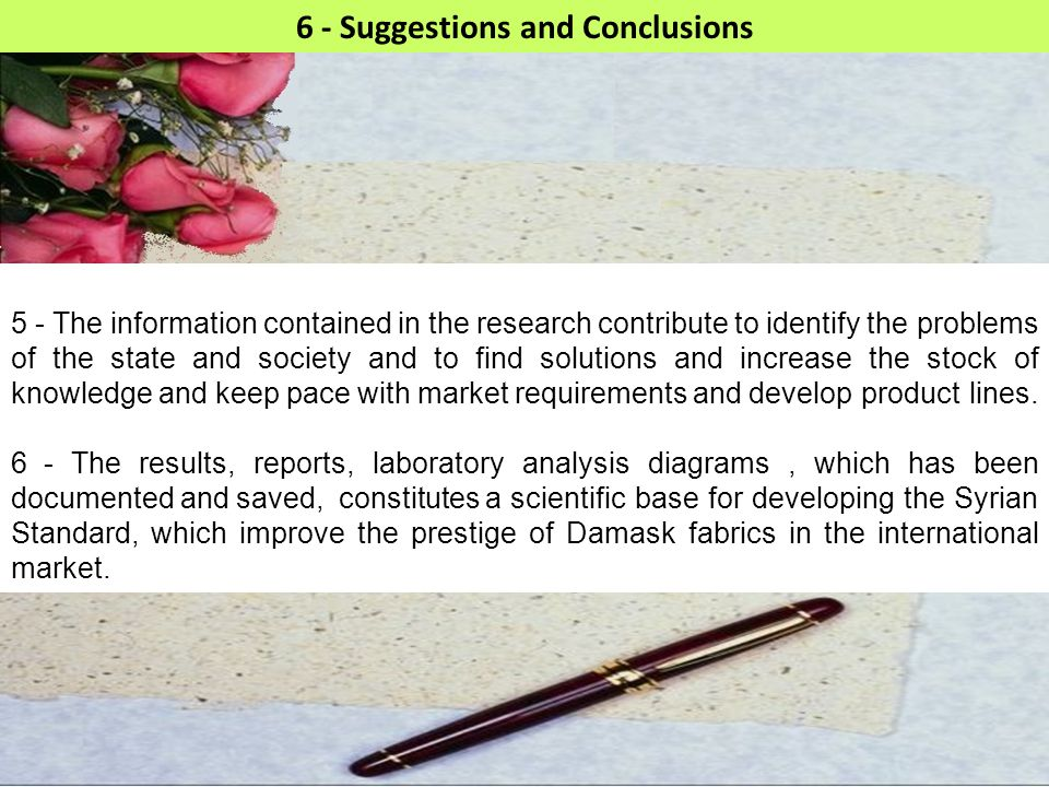 29 6 - Suggestions and Conclusions 5 - The information contained in the research contribute to identify the problems of the state and society and to f