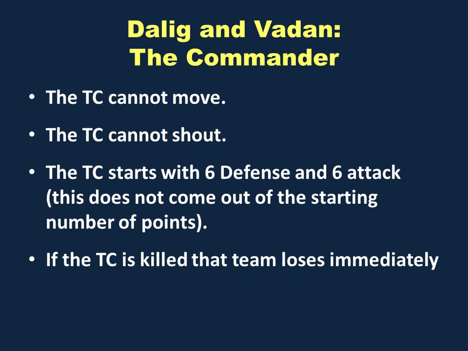 Dalig and Vadan: The Commander The TC cannot move.