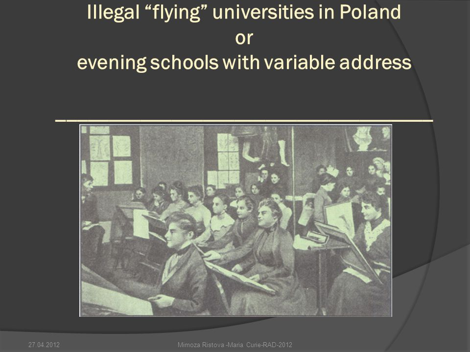 Illegal flying universities in Poland or evening schools with variable address ____________________________________ Mimoza Ristova -Maria Curie-RAD-201227.04.2012
