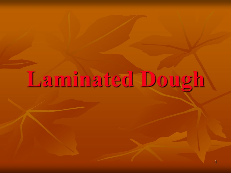 1 Laminated Dough