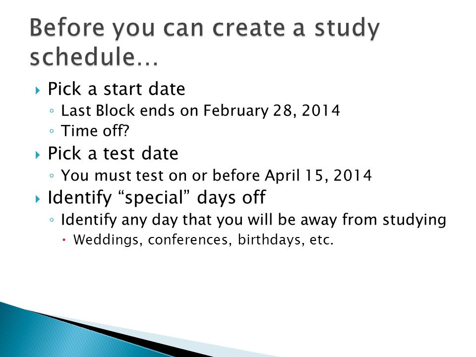 Pick a start date Last Block ends on February 28, 2014 Time off.