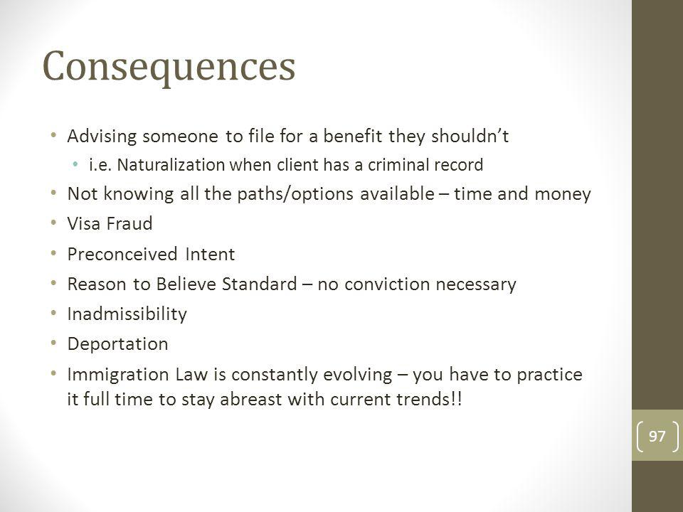 Consequences Advising someone to file for a benefit they shouldnt i.e.