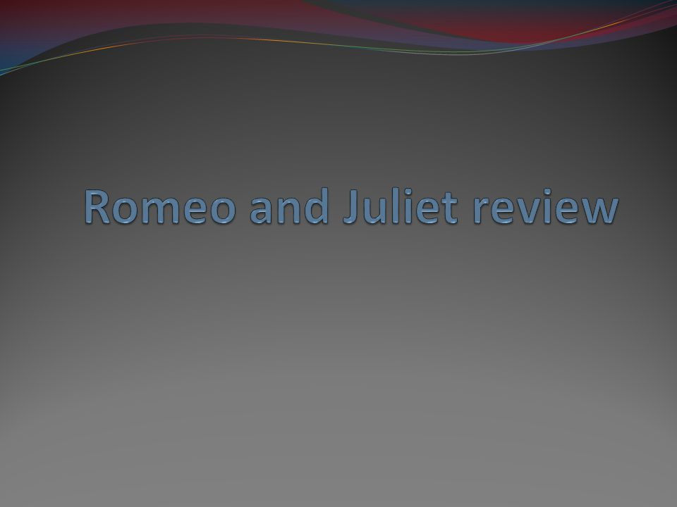 What makes Romeo reluctant to go to the party.a. He is afraid of angering Capulet b.