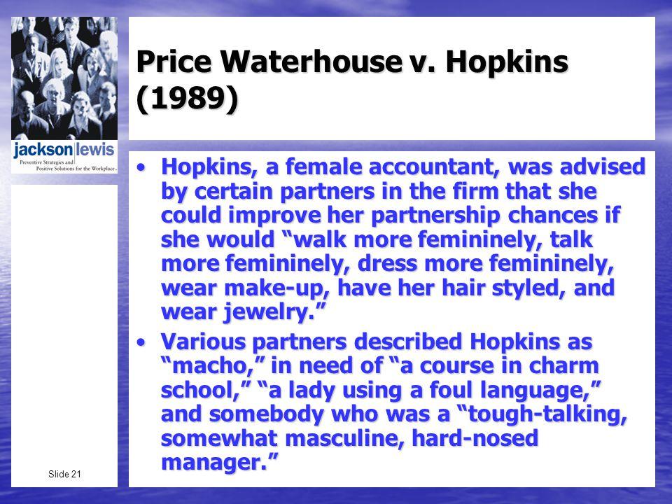 Slide 21 Price Waterhouse v.
