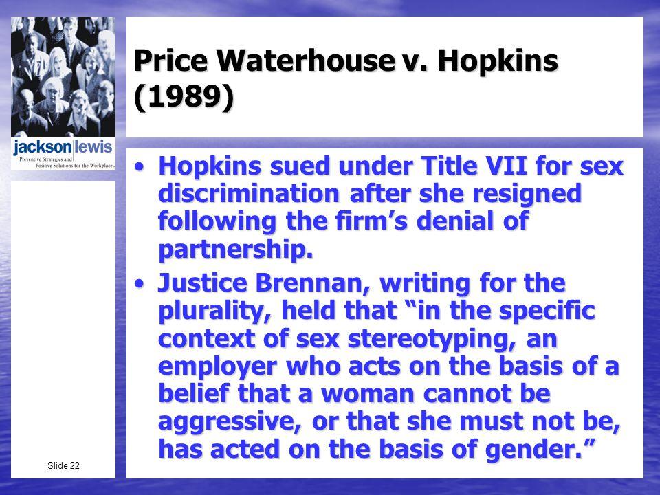 Slide 22 Price Waterhouse v.