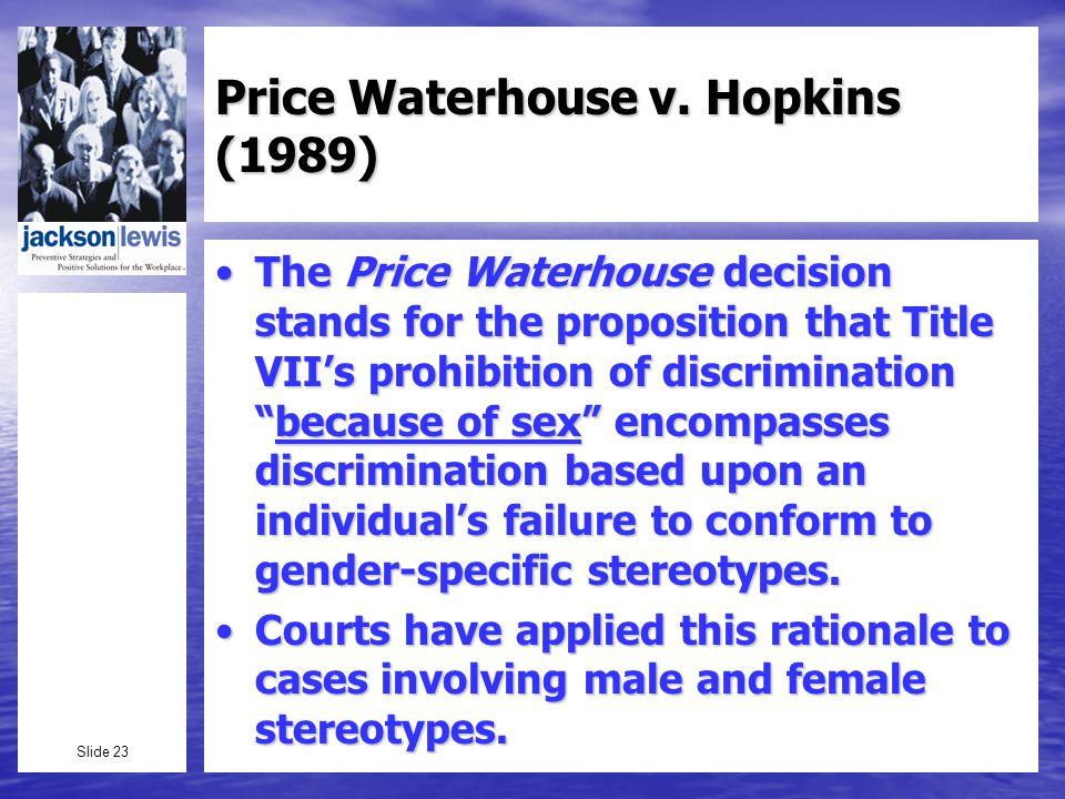 Slide 23 Price Waterhouse v.