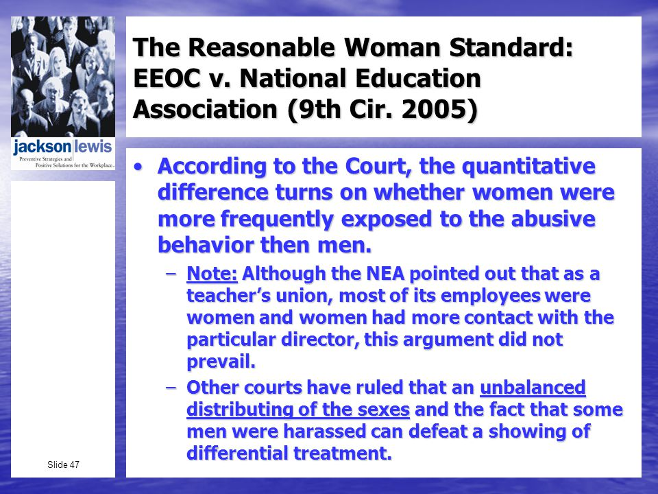 Slide 47 The Reasonable Woman Standard: EEOC v. National Education Association (9th Cir.