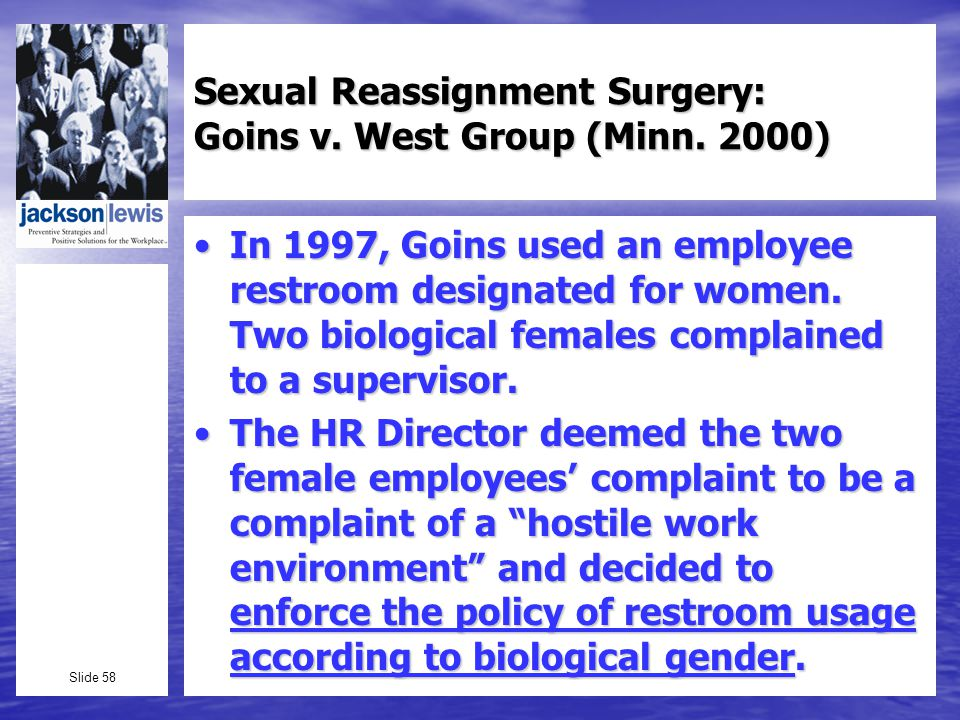 Slide 58 Sexual Reassignment Surgery: Goins v. West Group (Minn.