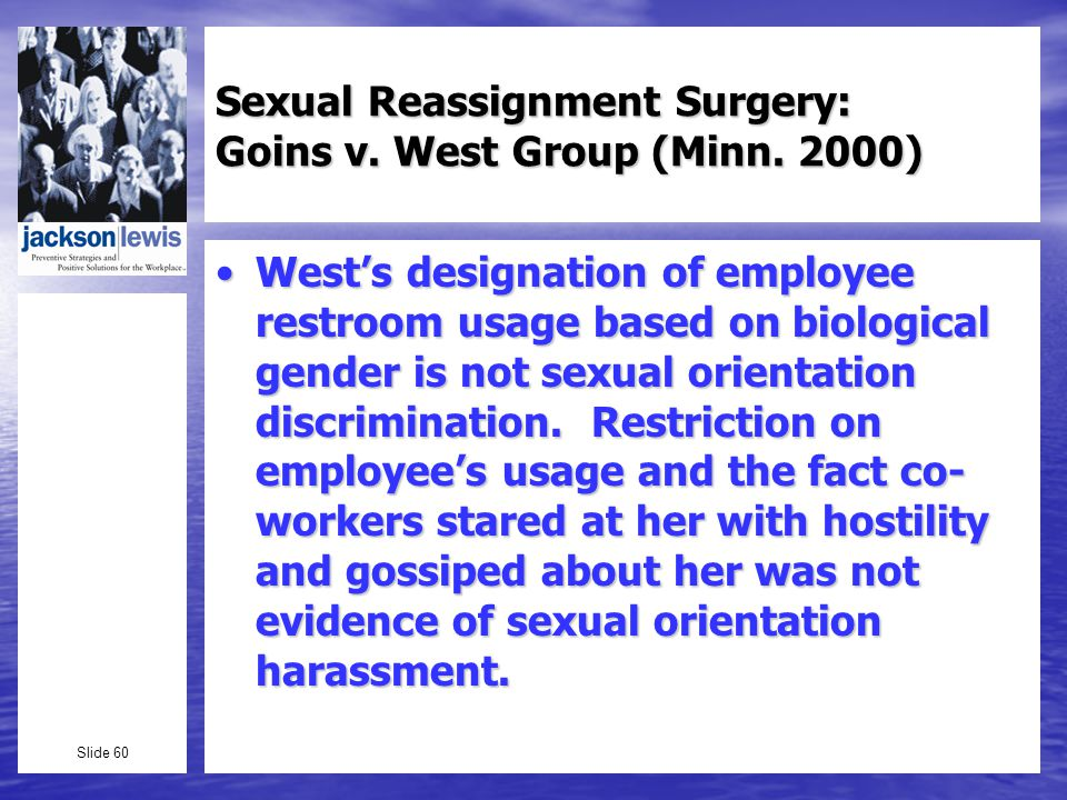 Slide 60 Sexual Reassignment Surgery: Goins v. West Group (Minn.