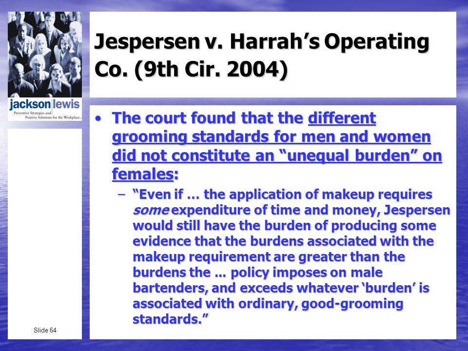 Slide 64 Jespersen v. Harrahs Operating Co. (9th Cir.