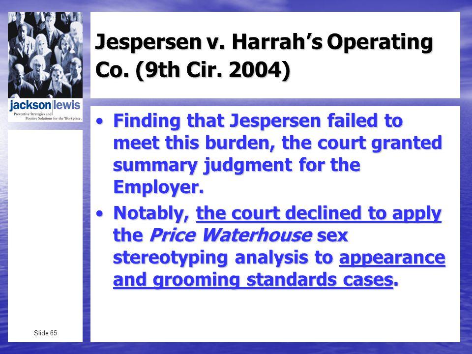 Slide 65 Jespersen v. Harrahs Operating Co. (9th Cir.