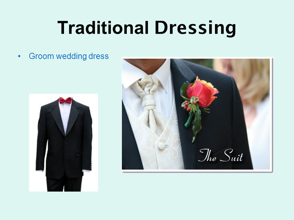 Traditional Dressing Groom wedding dress