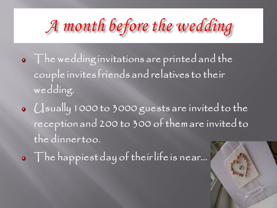 The wedding invitations are printed and the couple invites friends and relatives to their wedding.