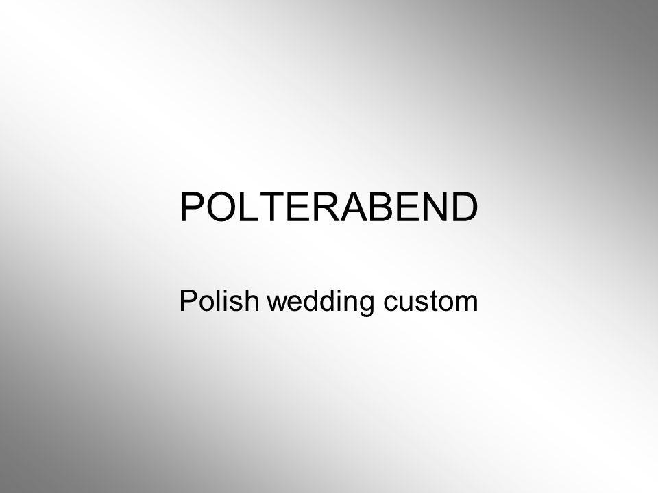 POLTERABEND Polish wedding custom