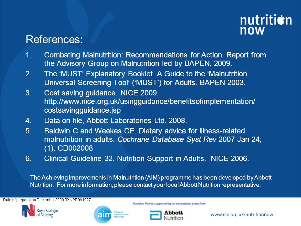 Date of preparation December 2009 RXNPD091027 1.Combating Malnutrition: Recommendations for Action.