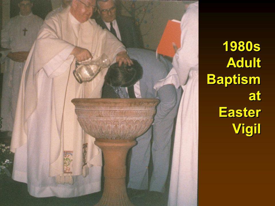 1980s Adult Baptism at Easter Vigil