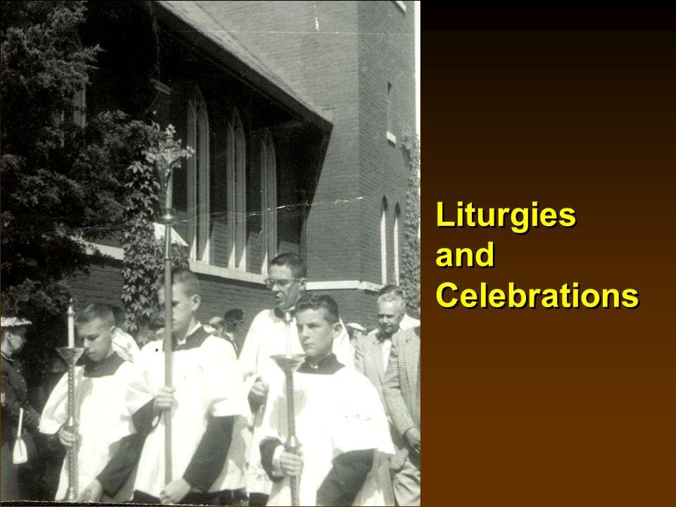 Liturgies and Celebrations
